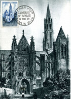 CATHEDRALE DE SENLIS Cachet Premier Jour 17/5/1958 éditions Farcigny - 1950-59