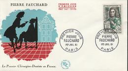 1307 FDC PIERRE FOUCHARD - PARIS 1.7.61 - 1er Chirurgien Dentiste - 1960-1969