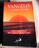 VANGELO E ATTI DEGLI APOSTALI  #  San Paolo 2009 # 13,4x9,5 # 420  Pag. - Libri, Riviste, Fumetti