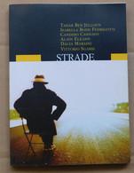 Strade   # RCS, 2004  # 17x12,2  #  109  Pag. - Libri, Riviste, Fumetti