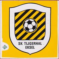 Sticker Autocollant SK Tijgerhal Eksel Voetbal Football Reclame Aufkleber Adesivo - Stickers