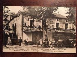 Cpa De 1923, Cajarc (46-Lot) - Hôtel De La Croix Blanche - Avenue Des Platanes - Garage - Calmettes, Propriétaire, éd FL - Altri Comuni