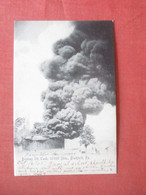 Burning Oil Tank  35,000 Bbls. Bradford  Pennsylvania         Ref 4421 - Non Classificati