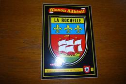 BELLE CARTE ..BLASON ADHESIF.....AUTOCOLLANT......LA ROCHELLE - La Rochelle