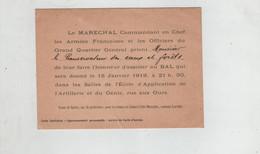 Maréchal  Commandant En Chef Armées Françaises1919 Invitation Bal Ecole Application Artillerie Génie Metz Rue Aux Ours - Non Classificati