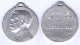 Médaille De Galliéni - Jusqu'au Bout 1914 / 1916 - France
