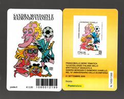 ITALIA  :  Tessera Fil. - S. Mondaini E R. Vianello - Tiratura 1500 Pz.   21.09.2020 - Filatelistische Kaarten