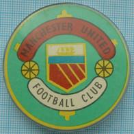 USSR / Badge / Soviet Union / Football .  F.C MANCHESTER UNITED. England . 1970-80s - Fútbol