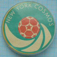 USSR / Badge / Soviet Union / Football .  F.C COSMOS New York. United States. 1970-80s - Fútbol