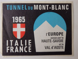 Autocollant Tunnel Du Mont-Blanc 1965 (74). - Non Classificati