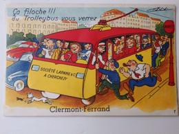 """Carte à Système Sur Clermont-Ferrand """"ça Filoche!!!du Trolleybus Vous Verrez"""". - Clermont Ferrand"""