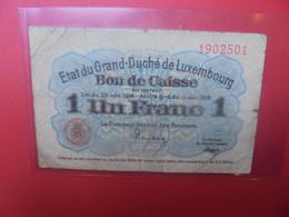 LUXEMBOURG 1 FRANC 1914 Circuler (B.20) - Luxembourg