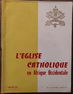 L'église Catholique En Afrique Occidentale_magazine AOF_n°15_aout 1956_ - Unclassified
