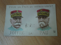 Cpa Couleur -Pour La Paix, Qu'offrez-vous ? JOFFRE -La - PAU - Patriotic