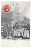 Cpa...la Haute Ariège...Saurat...coutumes...les Chanteuses D'une Calfe...(tillage Du Chanvre)...animée...1909... - Otros Municipios