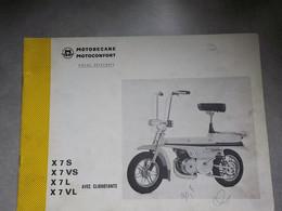 1974 Catalogue Pièces Détachées Motobécane Motoconfort X7S  Pantin France X7VS- X7L- X7VL - Motorräder
