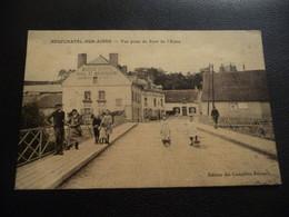NEUFCHATEL-SUR-AISNE _ Vue Prise Du Pont Sur L' AISNE - Other Municipalities