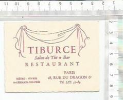 PO / CARTE PUBLICITAIRE ANCIENNE @@ TIBURCE RESTAURANT PARIS 18 RUE DU DRAGON 75006 - Visiting Cards