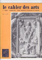 Le Cahier Des Arts - Revue Mensuelle Artistique Et Litteraire - Fevrier 1962 - Zeitschriften: Abonnement