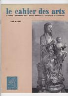 Le Cahier Des Arts - Revue Mensuelle Artistique Et Litteraire - Decembre 1961 - Zeitschriften: Abonnement