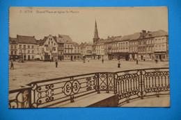 Ath 1920: Grand'Place Et église St-Martin - Ath