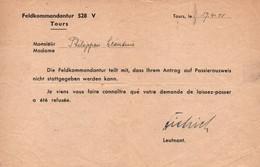 FELDKOMMANDANTUR 528 TOURS 1941    REFUS LAISSEZ PASSER - 1939-45