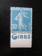 France - Timbre N°192b (Semeuse 30c Avec Bande Pub. GIBBS) - Neuf** - Varietà E Curiosità