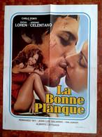 Aff Ciné Orig LA BONNE PLANQUE (BIANCO, ROSSO E...) Sophia LOREN 80X60 1972 Fernando REY - Affiches & Posters
