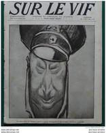 1916 Journal SUR LE VIF - ARTISTE ITALIEN M SACHETTI PORTRAIT DU KRONPRINZ - CARRIERE DU SOISSONNAIS - Other