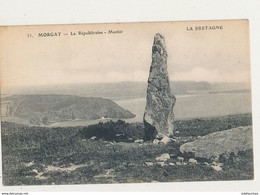 29 MORGAT LA REPUBLICAINE MENHIR CPA BON ETAT - Dolmen & Menhirs