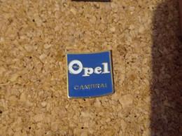 PINS AUTOMOBILE OPEL GARAGE CAMBRAI - Opel
