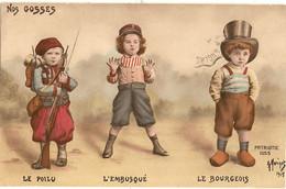 MILITARIA - Illustrateur G. MORINET -  Nos Gosses - Le Poilu, L' Embusqué, Le Bourgeois   97 - Non Classificati
