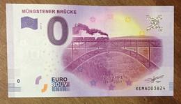 2017 BILLET 0 EURO SOUVENIR ALLEMAGNE DEUTSCHLAND MÜNGSTENER BRÜCKE ZERO 0 EURO SCHEIN BANKNOTE PAPER MONEY - [17] Vals & Specimens