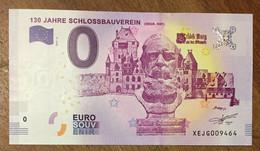 2017 BILLET 0 EURO SOUVENIR ALLEMAGNE DEUTSCHLAND 130 JAHRE SCHLOSSBAUVEREIN ZERO 0 EURO SCHEIN BANKNOTE PAPER MONEY - [17] Vals & Specimens