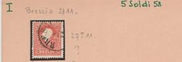 1716- LOMBARDO VENETO - Soldi 5 Rosso Chiaro -  Effigie Di Francesco Giuseppe - 1858 -  Annullo Brescia - Sass. N 25  - - Lombardo-Veneto