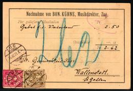 58B, 61B  Auf Nachnahmekarte Von BON. KÜHNE, MUSIKDIREKTOR ZUG - Gelaufen Von ZUG Nach WALLESNSTADT - Covers & Documents