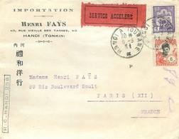LETTRE De HANOÏ Vers PARIS - Service Accéléré - Henri FAYS IMPORTATION - BEAUX CACHETS - 1931. - Cartas