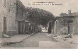 Plan De La Tour La Rue De Grimaud Le Café - Otros Municipios