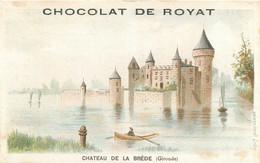 CHROMO CHOCOLAT DE ROYAT CHATEAU DE LA BREDE  EDITION VIEILLEMARD - Autres