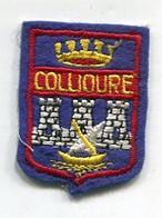 C233  - ECUSSON BRODE SOUVENIR DE VILLE : COLLIOURE - Scudetti In Tela