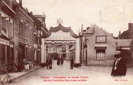 CORBIE   -   Procession De Sainte Colette  -  Arc De Triomphe , Rue Jules Lardière - Corbie