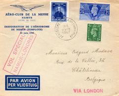 Inauguration De L'aérodrome De NAMUR TEMPLOUX,vol Spécial Pour LONDRES,22/6/47. - Airmail