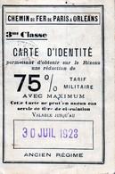 CHEMIN De FER De PARIS à ORLEANS - 3me Classe - CARTE D' IDENTITE  75 Pourcent  - 30 Juil 1928 - Ancien Régime - Autres
