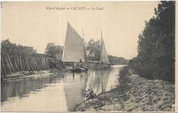 D 33. CAZAUX.  LE CANAL. - Andere Gemeenten