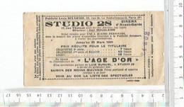 PO /  TICKET D'ENTREE Ancien CINEMA STUDIO 28 1931 @@ L'AGE D'OR - Eintrittskarten