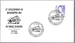 2ª ESTANCIA DE BENEDICTO XVI EN EL VALLE DE AOSTA. Aymavilles, Aosta, 2006 - Pausen