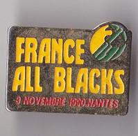 PIN'S THEME SPORT  RUGBY  FRANCE ALL BLACKS   3 NOV  1990  NANTES - Rugby