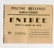 Semeac-Tarbes (65 Hautes Pyrénées) Ticket D'entrée à La Piscine (bain à Payer En Sus (!!) (PPP24139) - Biglietti D'ingresso