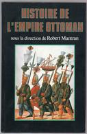 Histoire De L' EMPIRE OTTOMAN - Storia