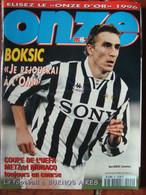 Revue Onze Mondial N°94 (nov 1996) Boksic - Coupe De L'UEFA - Fiches - Poster - Sport